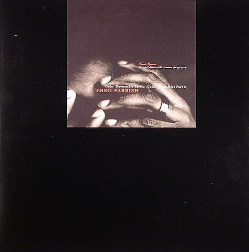 """【ラスト1/12""""】Theo Parrish - Goin' Downstairs"""