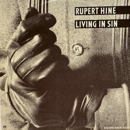 【12inch・米盤】Rupert Hine / Living In Sin