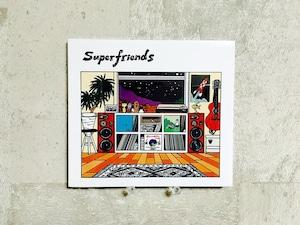 Superfriends / Superfriends