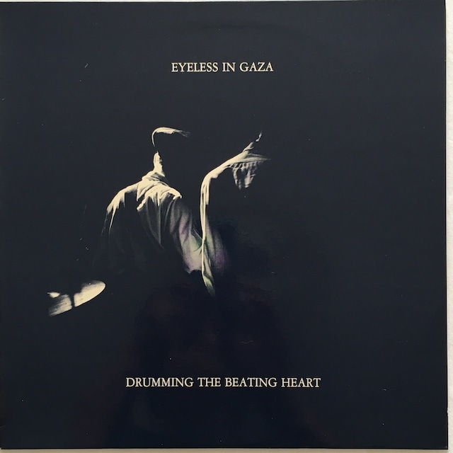 【LP・英盤】Eyeless In Gaza / Drumming The Beating Heart