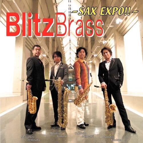 - SAX EXPO!! - [Blitz Brass] ~サックス・エキスポ!!~ ブリッツ・ブラス(WKCD-0030)