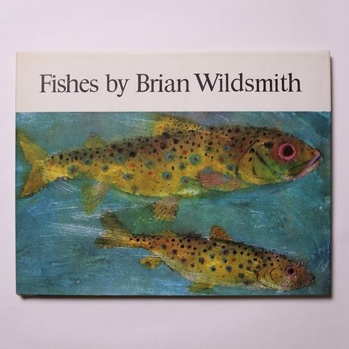 Fishes   / Brian Wildsmith ブライアン・ワイルドスミス