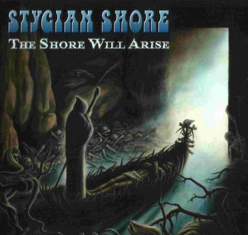 "STYGIAN SHORE ""The Shore Will Arise"" (輸入盤)"