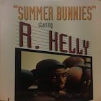 R. Kelly – Summer Bunnies