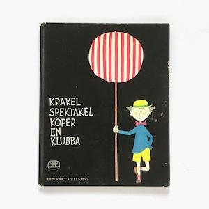 スティーグ・リンドベリ:絵「Krakel Spektakel köper en klubba(ちゃっかりクラーケルのおたんじょうび)」《1976-01》