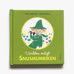 トーヴェ・ヤンソン:原作「Världen enligt Snusmumriken(スナフキンの名言集)」《2012-01》