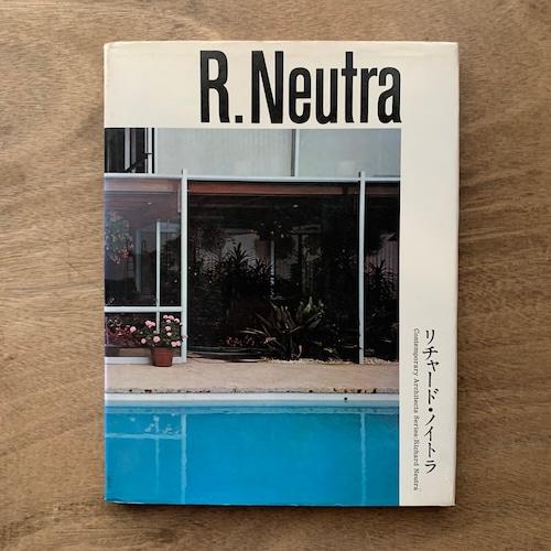 リチャード・ノイトラ / 現代建築家シリーズ