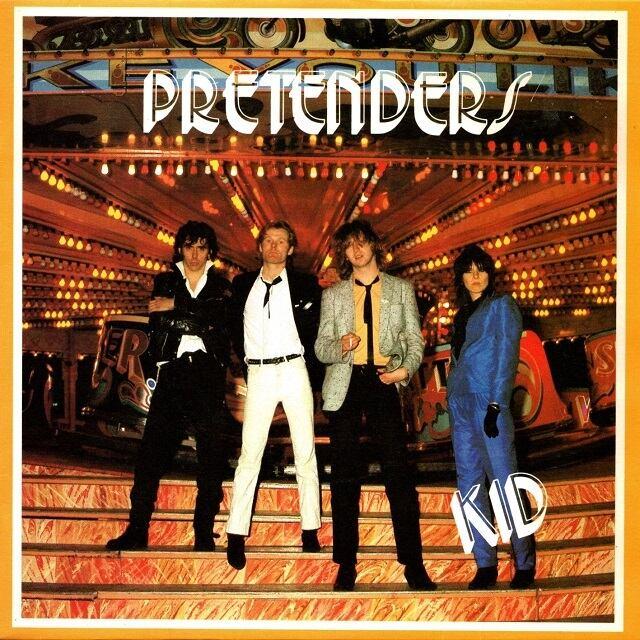 【7inch・英盤】Pretenders  /  Kid
