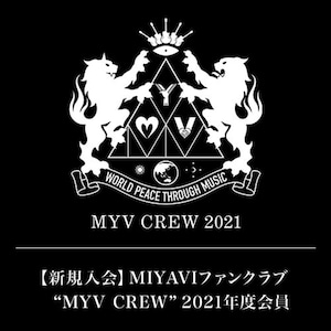 """【新規入会】MIYAVI ファンクラブ """"MYV CREW"""" 2021年度会員"""
