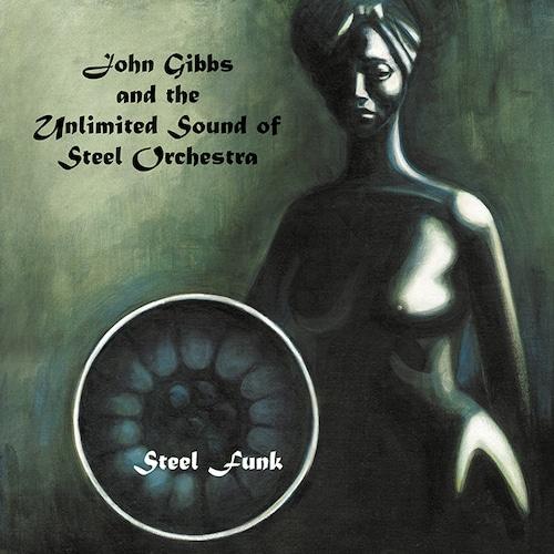 【ラスト1/LP】John Gibbs and the Unlimited Sound of Steel Orchestra - Steel Funk