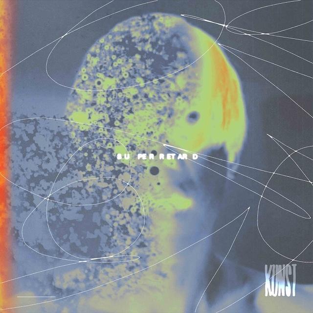 KUNST / Super Retard(CD)