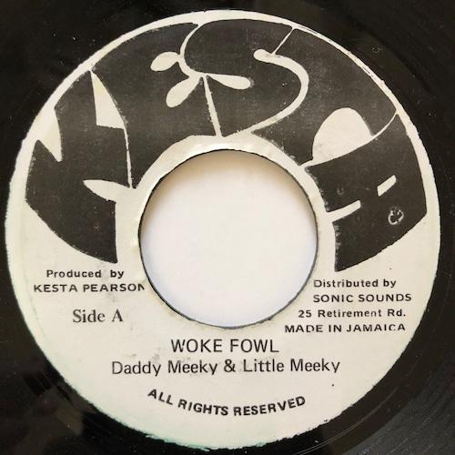 Daddy Meeky, Little Meeky - Woke Fowl 【7-20566】