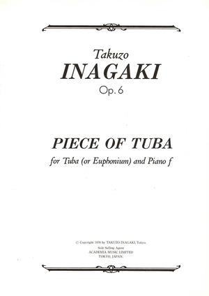 A01i03 PIECE OF TUBA(チューバ(ユーフォニウム)、ピアノ/稲垣卓三/楽譜)