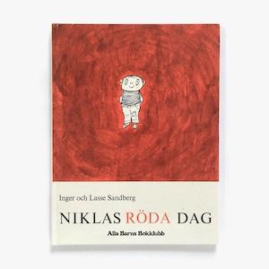 インゲル&ラッセ・サンドベリィ「Niklas röda dag(ニコラスのあかい日)」《1990-01》