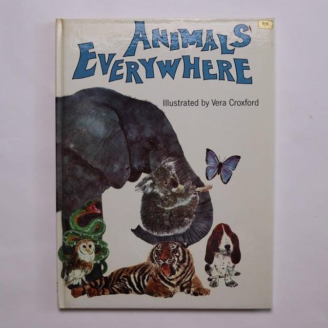 Animals everywhere  /  Vera Croxford 絵 Deirdre Dillon 文