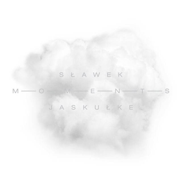 【CD】Sławek Jaskułke「Moments」(CORE PORT)