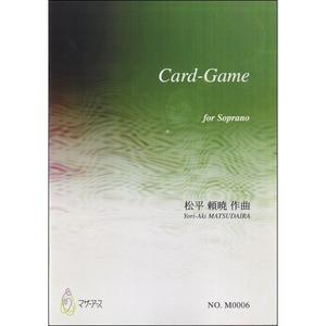 M0006 Card-Game(ソプラノ/松平頼暁/楽譜)