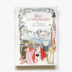 トーヴェ・ヤンソン「Alice i underlandet(不思議の国のアリス)」《2016-01》