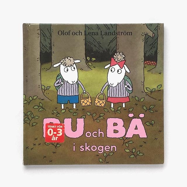 オーロフ&レーナ・ランドストルム「Bu och Bä i skogen(ブゥとベェ、森のなか)」《2009-01》