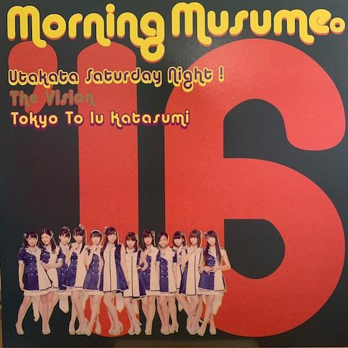 Morning Musume 16 - 泡沫サタデーナイト!/ The Vision / Tokyoという片隅