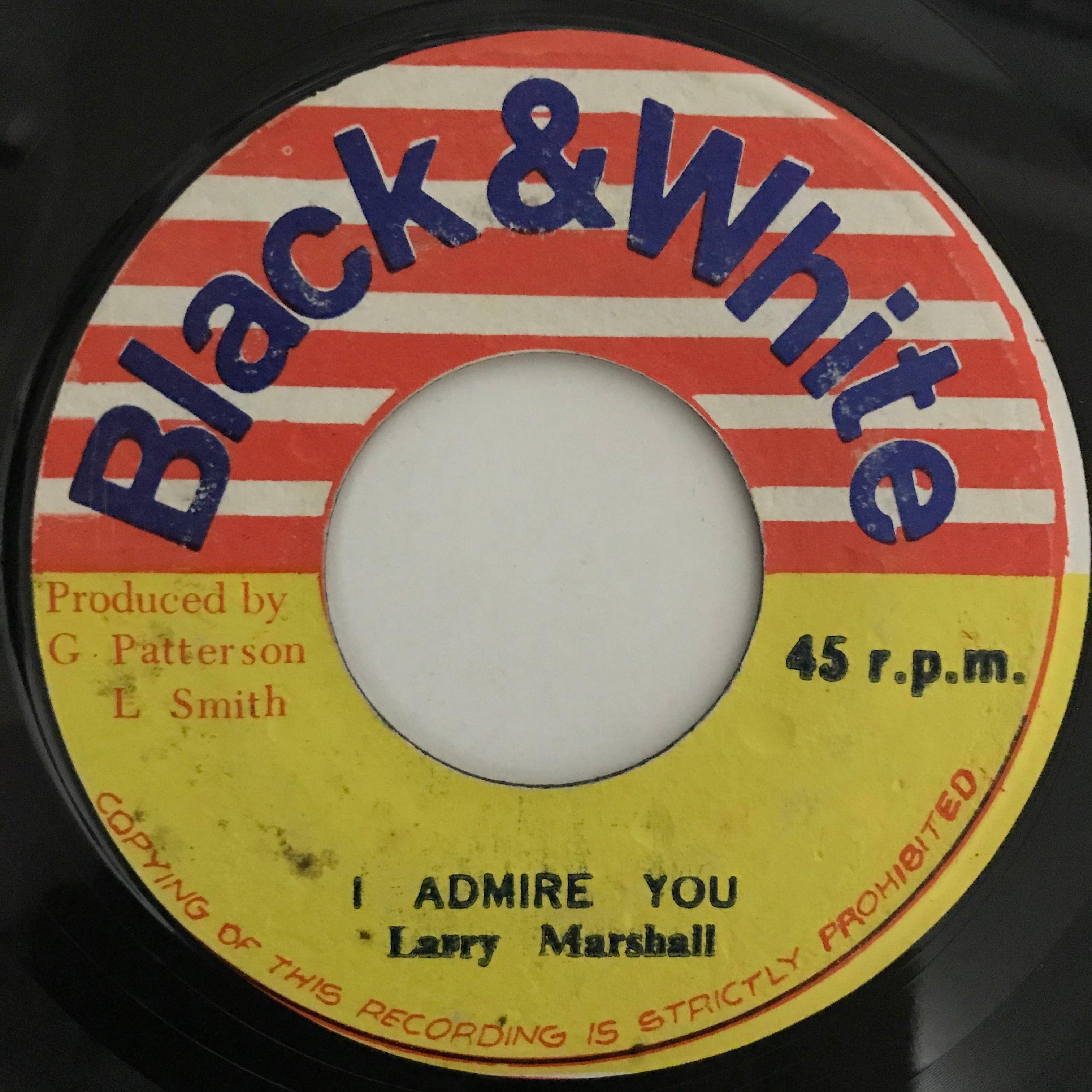 Larry Marshall - I Admire You 【7-10830】