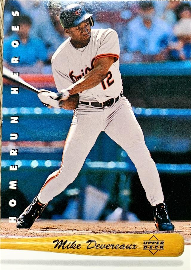 MLBカード 93UPPERDECK Mike Devereaux #HR14 ORIOLES HOMERUN HEROES
