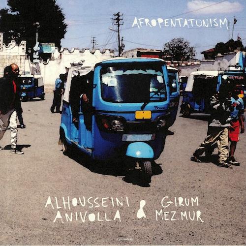 【ラスト1/LP】Alhousseini Anivolla & Girum Mezmur - Afropentatonism