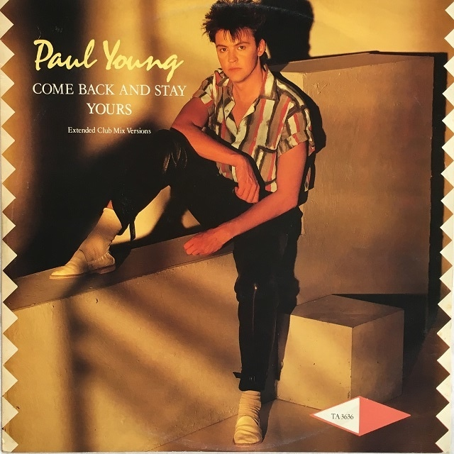 【12inch・英盤】Paul Young  /  Come Back And Stay (Extended Club Mix Versions)