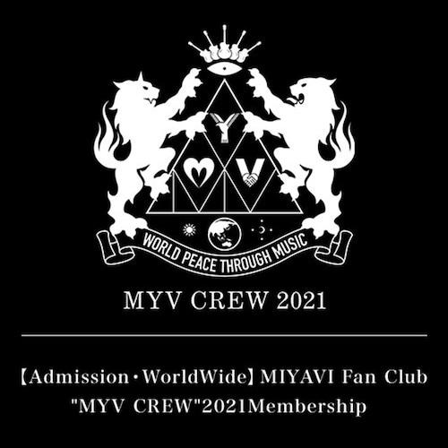 """【Admission・WorldWide】MIYAVI Fan Club """"MYV CREW"""" 2021 Membership"""