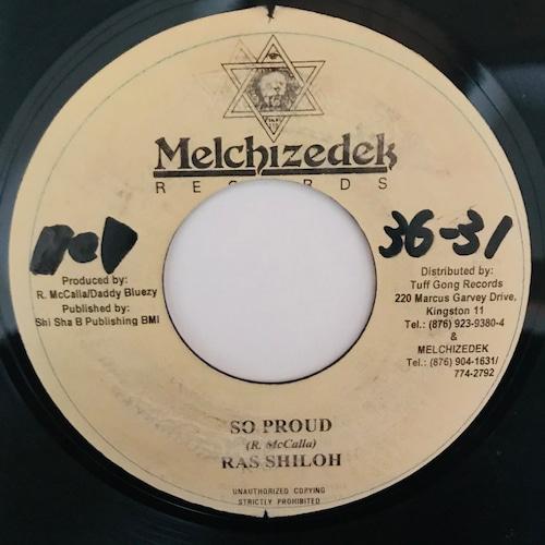 Ras Shiloh - So Proud【7-10991】