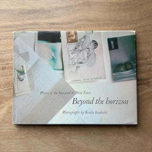 Beyond the horizon   /   稲越巧一
