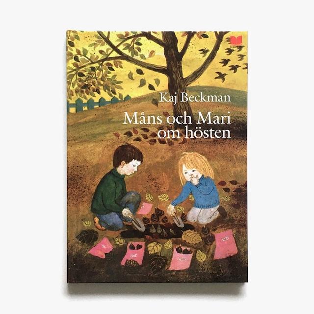 カイ・ベックマン「Måns och Mari om hösten(モンスとマリーの秋)」《2010-01》