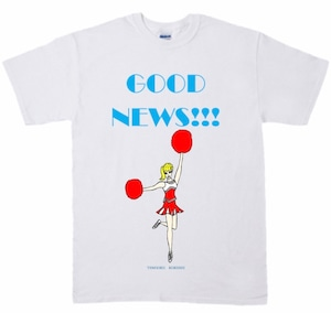 「GOOD NEWS!!! T-shirt 」ホワイト
