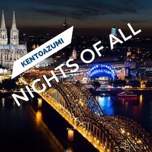 kentoazumi 11th Album Nights of All(MQA/Hi-Res)