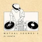 【CD】DJ KENTA(ZZ PRODUCTION)- Mutual Sound 2