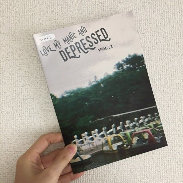 ZINE『LOVE MY MANIC AND DEPRESSED』vol.1 Feelings I want to die