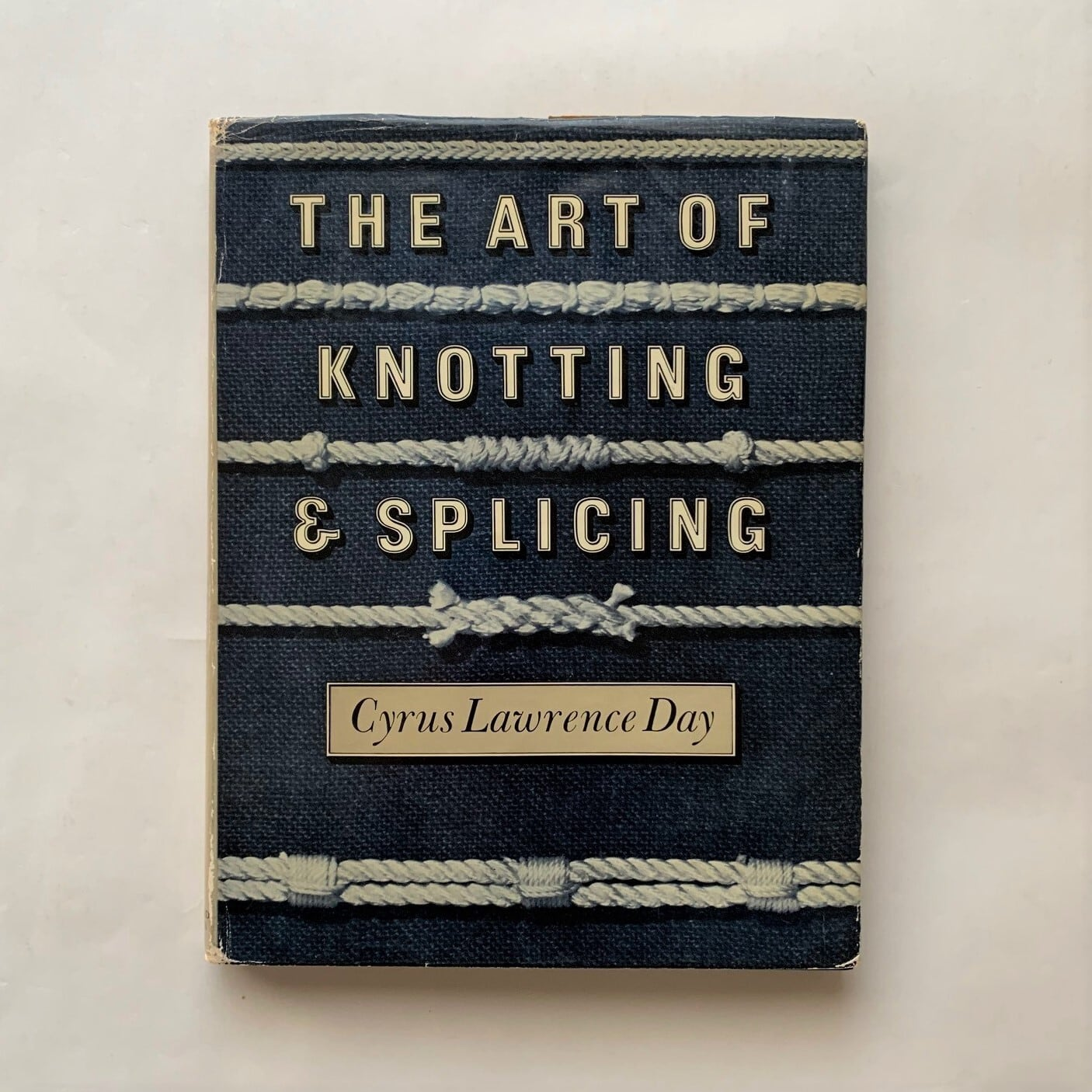 The art of knotting and splicing / Cyrus Lawrence Day / Adlard Coles
