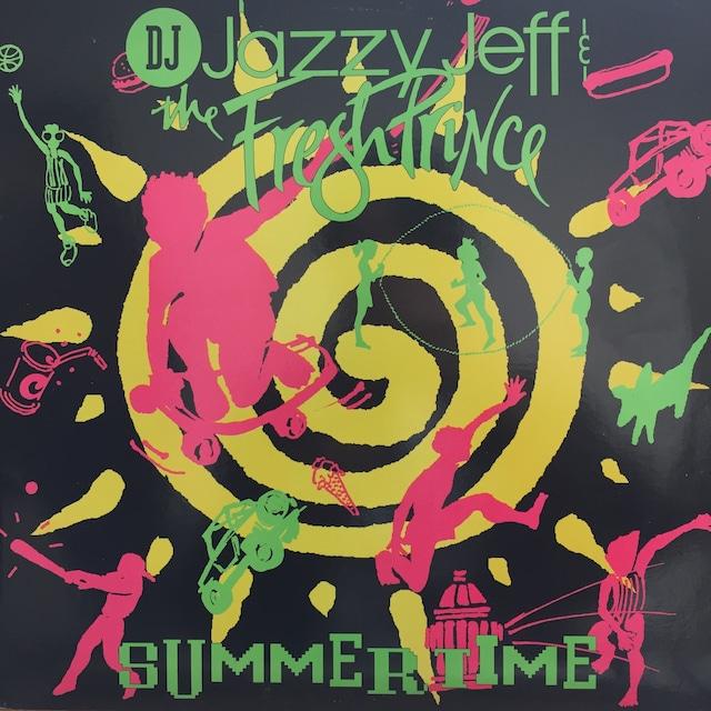 Summertime / DJ Jazzy Jeff & The Fresh Prince