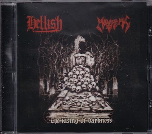HELLISH / MAYHEMIC 『The Rising of Darkness (Split)』