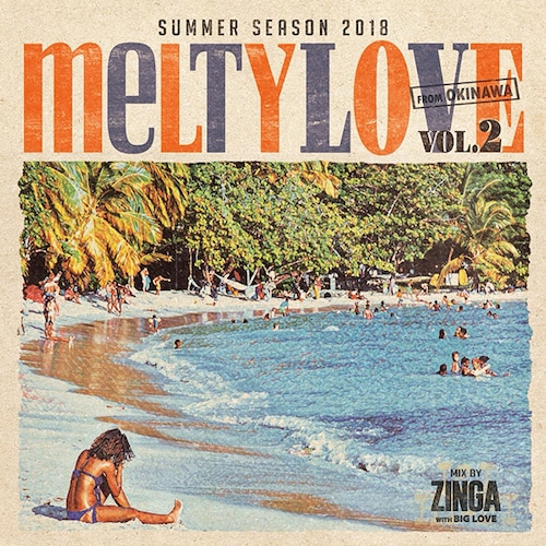 MELTY LOVE VOL.2 / ZINGA with BIGLOVE