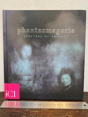phantasmagoria   SPECTERS OF ABSENCE