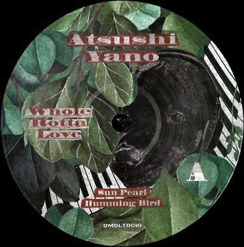 "【12""】Atsushi Yano - Whole Rotta Love EP"