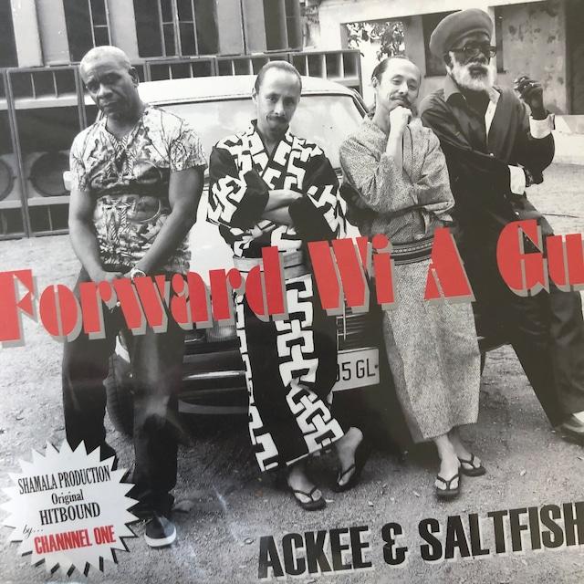 Ackee & Saltfish - Forward Wi A Guh【7-20653】