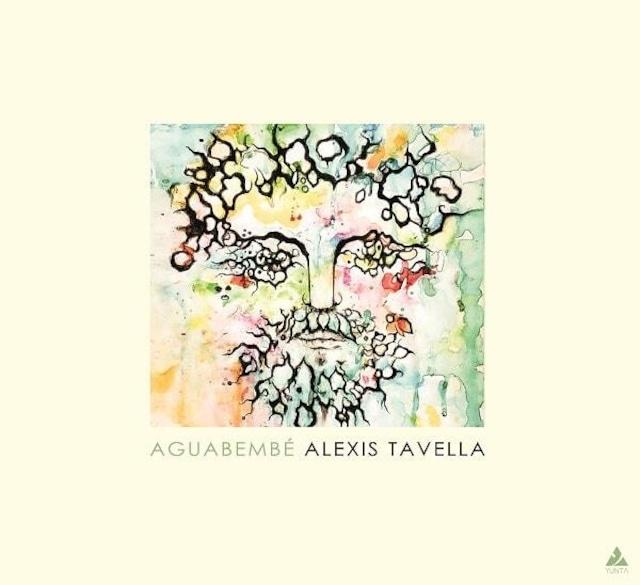 【CD】ALEXIS TAVELLA - AGUABEMBE(YUNTA)