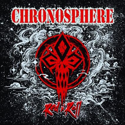 """CHRONOSPHERE """"Red N' Roll"""""""