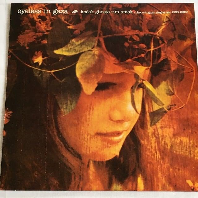 【LP・英盤】Eyeless In Gaza / Kodak Ghosts Run Amok (Chronological Singles etc 1980-1986)