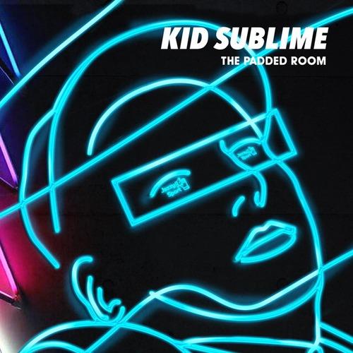 【残りわずか/LP】Kid Sublime - The Padded Room