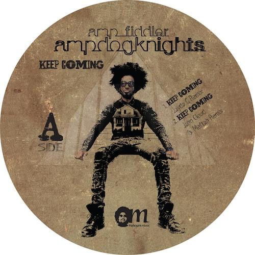 "【12""】Amp Fiddler - Keep Coming Remixes"