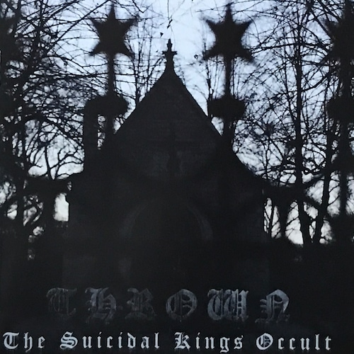 THROWN 『The Suicidal Kings Occult』