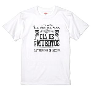 DIA DE LOS MUERTOS WHITE  死者の日のポスター 白Tシャツ